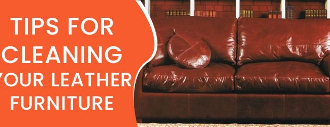 Cleaning Your Leather Furniture in Melbourne
